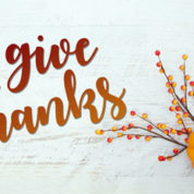 Giving Thanks – 11/10/2018